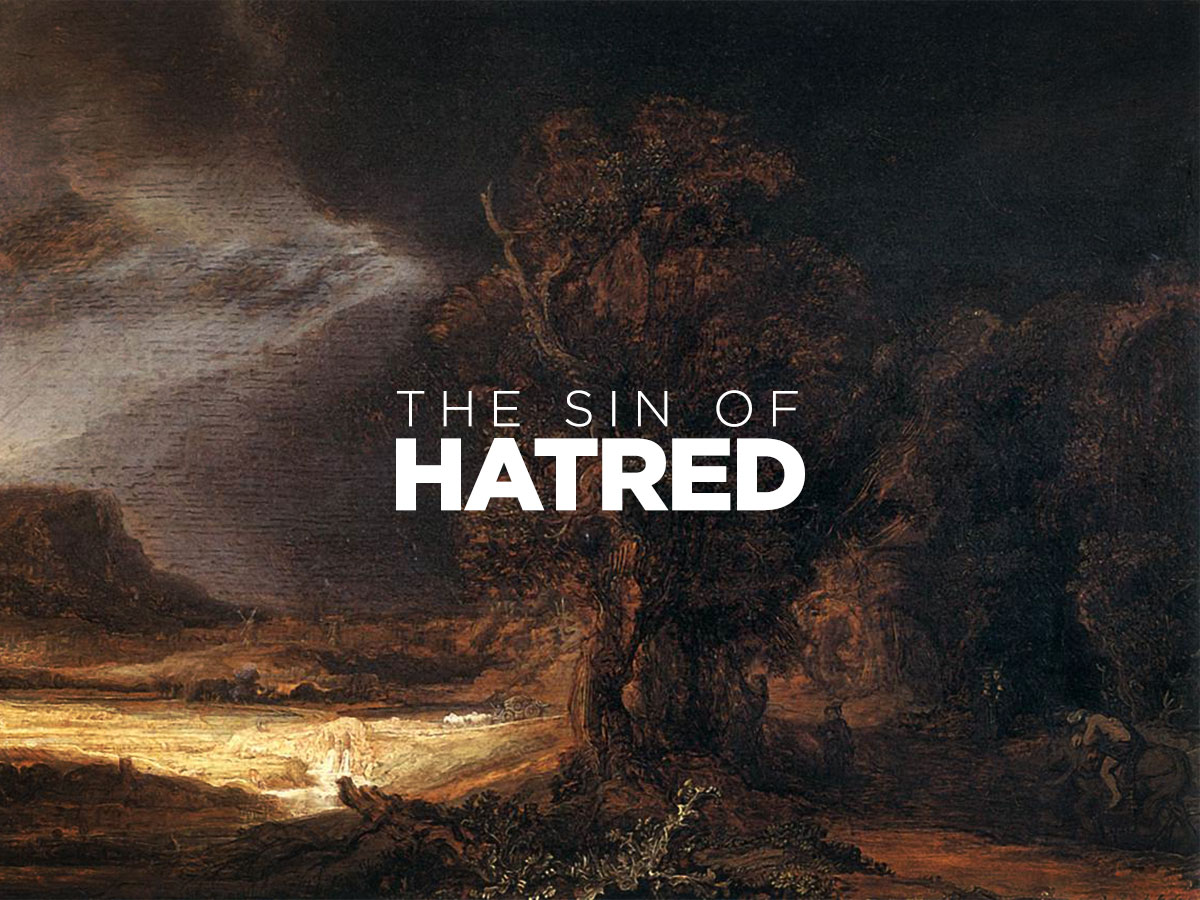 The Sin of Hatred
