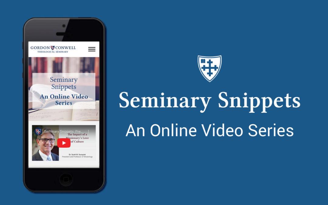Seminary Snippets