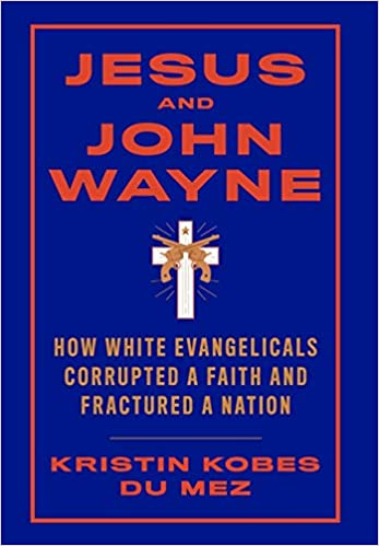 Book Notes: Jesus & John Wayne