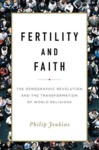 Book Notes: Fertility and Faith