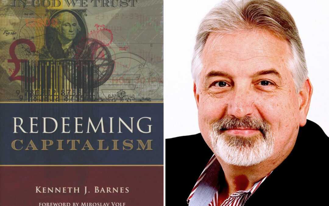 Redeeming Capitalism by Dr. Ken Barnes Receives Glowing Review in TGC's Themelios Journal